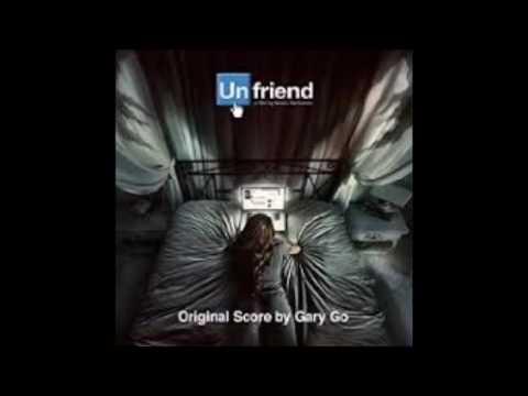 Unfriend Original Soundtrack - Gary Go - The Beginning Original Version