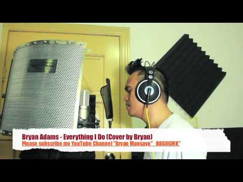 Bryan Adams - Everything I Do (I Do It For You) Cover By Bryan