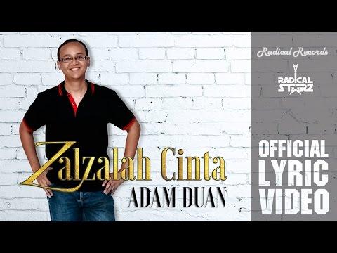 Adam Duan   Zalzalah Cinta (Official Lyric Video)