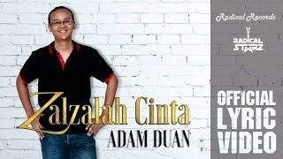 Download Gratis Lagu Adam Duan  Zalzalah Cinta  Lyric