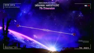 Ukrainian Hardstylerz - 7th Dimension [HQ Preview]