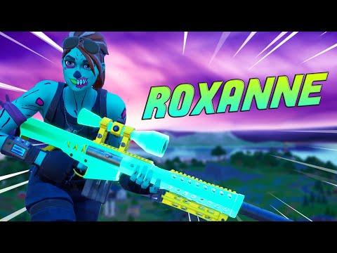 """The BEST """"ROXANNE"""" FORTNITE MONTAGE! (Arizona Zervas)"""