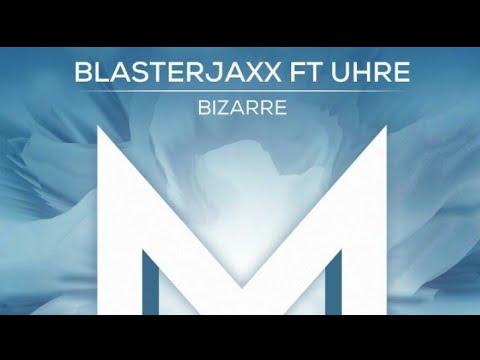 Blasterjaxx - Bizarre (Original Mix) [Free Download]