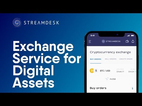 StreamDesk - Exchange Service for Digital Assets