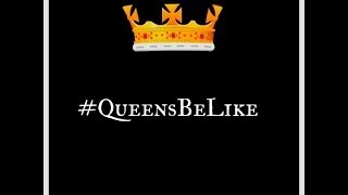 Queens Be Like (Women Appreciation Spoken Word Poem) - #QueensBeLike