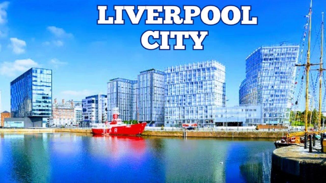 Liverpool City Tour England Tour De Liverpool Angleterre Youtube