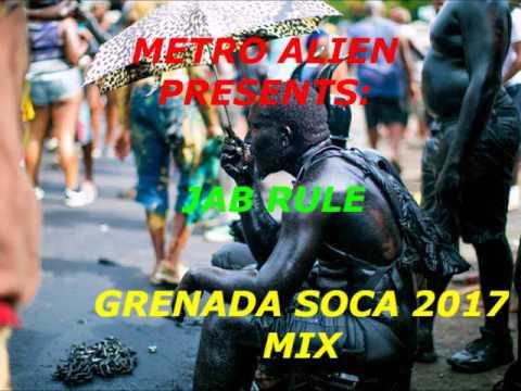 Metro Alien Presents - Jab Rules Grenada Soca 2017 Mix