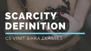 Part 5 Scarcity Definition of economics | by CS Vinit Sikka