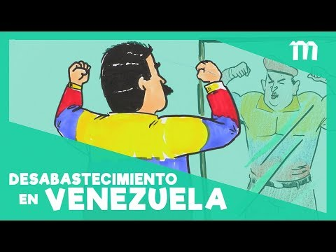 ¿Por qué hay desabastecimiento en Venezuela?