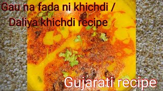 Daliya recipe/Daliya khichdi recipe/Dalia recipe for baby/Baby food recipe/Healthy breakfast recipe
