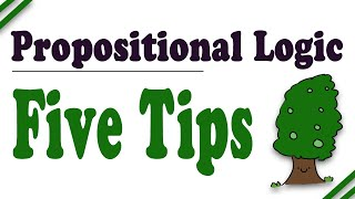 Propositional Logic: 5 tips for truth trees