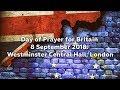 Day of Prayer for Britain, 8 September 2018, Pt2