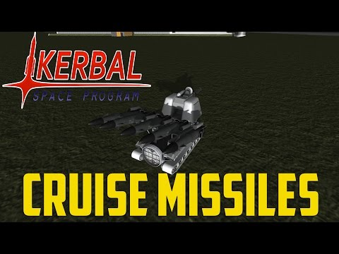 "Kerbal Space Program ""WAR"" Pt.6 - Cruise Missiles"