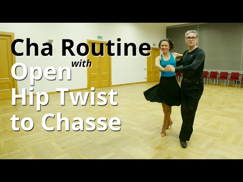 Cha Cha Routine with Open Hip Twist to Chasse | Cha Figures