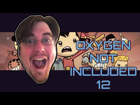 Oxygen Not Included |12| Taking About Current Events