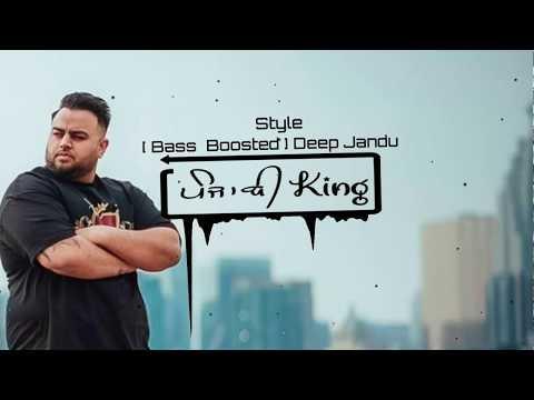 Style * Bass Boosted * Deep Jandu | Punjabi Song 2018 | P.K