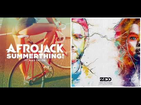 Afrojack vs. Selena Gomez ft. Zedd - I Want Summerthing! To Know (Mashup)