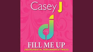 Fill Me Up (Instrumental Version)