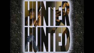 Hunter Hunted (part 1/26): Intro