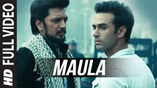 Maula (Full Video Song) | Bangistan (2015)