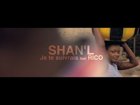 Shan'L - Je te suivrais (Official Video) feat. Rico