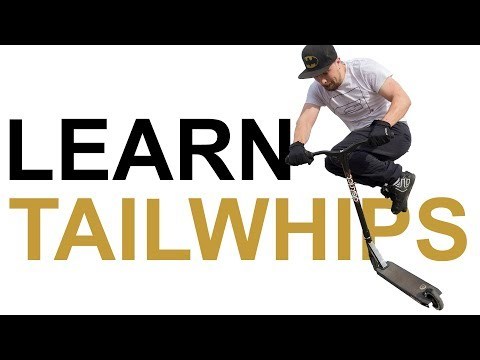 Learn to Tailwhip a Scooter || Learn Quick