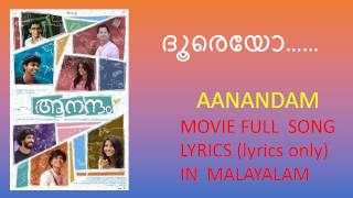 Dooreyo full song lyrics in malayalam I Aanandam movie song I Vineeth Sreenivasan
