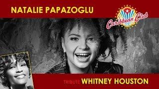 Наталія Папазоглу (Natalie Papazoglu) — Whitney Houston Tribute