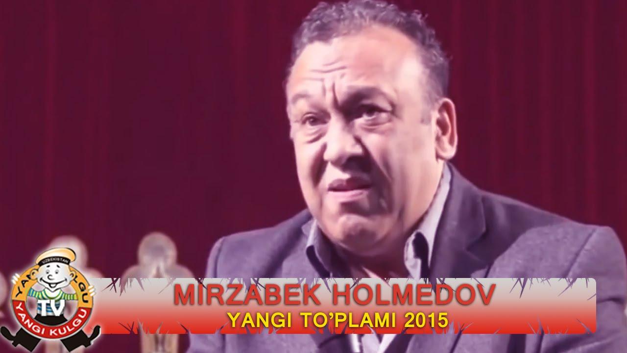 Mirzabek Xolmedov - Yangi to'plami 2015