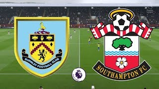 Premier League 2018/19 - Burnley Vs Southampton - 02/02/19 - FIFA 19