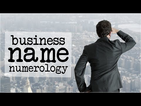 Business Name Numerology: Picking A Lucky Business Name