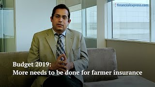 Budget 2019: More needs to be done for farmer insurance