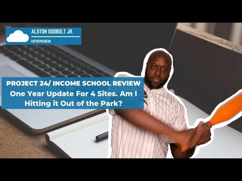 Income School Project 24 One Year Review On 4 Sites