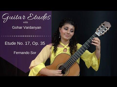 Etude no. 17, op. 35 by Fernando Sor | Guitar Etudes with Gohar Vardanyan
