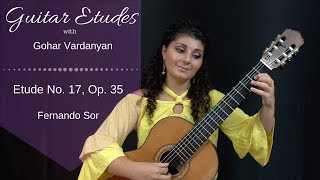 Etude no. 17, op. 35 by Fernando Sor | Guitar Etudes with Gohar Vardanyan