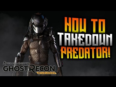 Ghost Recon Wildlands - How To Takedown Predator!