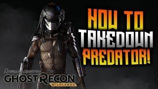 Ghost Recon Wildlands - How To Takedown Predator!
