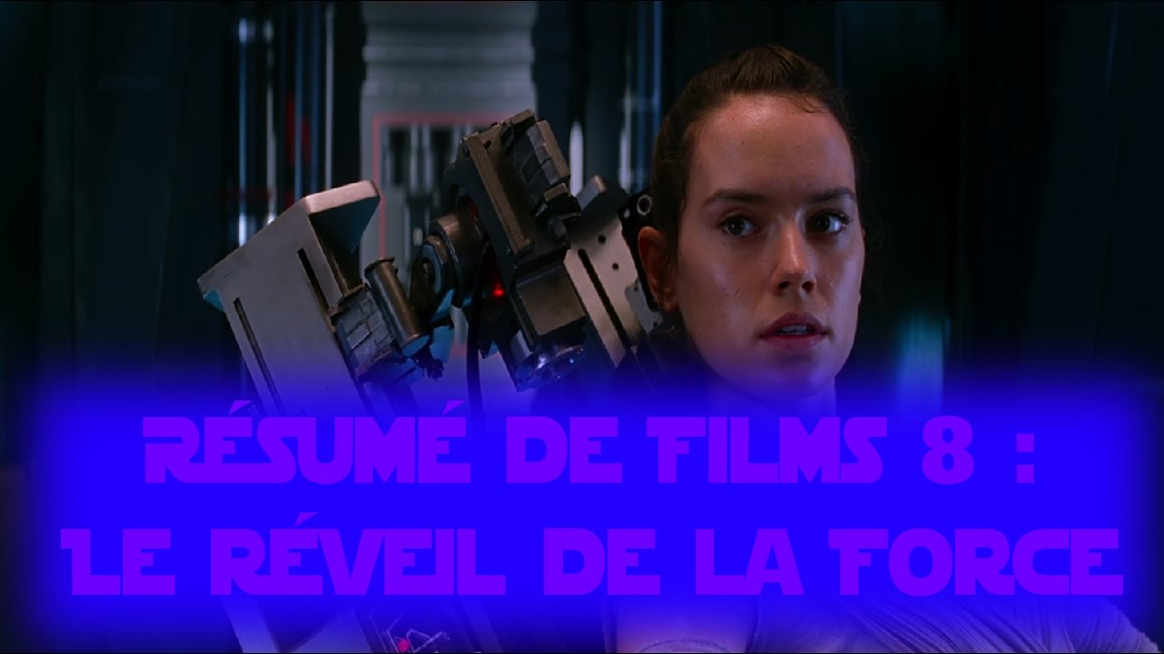 resume star wars le reveil de la force