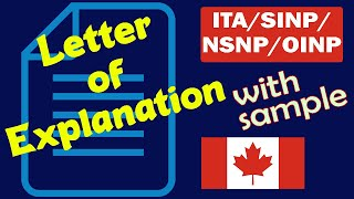 LOE. Letter of Explanation for Canada Immigration | Express Entry (ITA), SINP, NSNP, OINP.