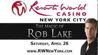 Magic of Rob Lake at Resorts World Casino New York City April 26