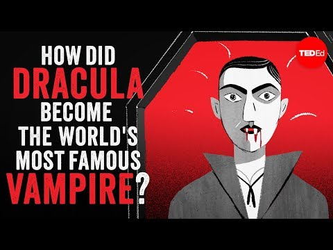 Video image: How did Dracula become the world's most famous vampire? - Stanley Stepanic
