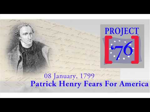 Patrick Henry Fears For America If She Loses Her Virtue