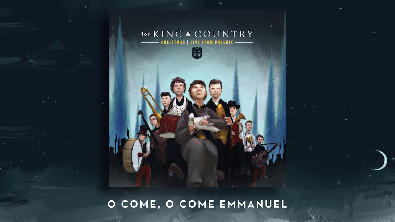 A For King Country Christmas Live From Phoenix O Come O Come