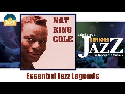 Nat King Cole - Essential Jazz Legends (Full Album / Album complet)