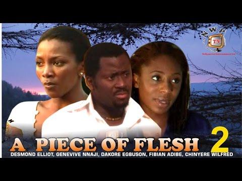 A Piece of Flesh 2  - Nigerian Nollywood Movie
