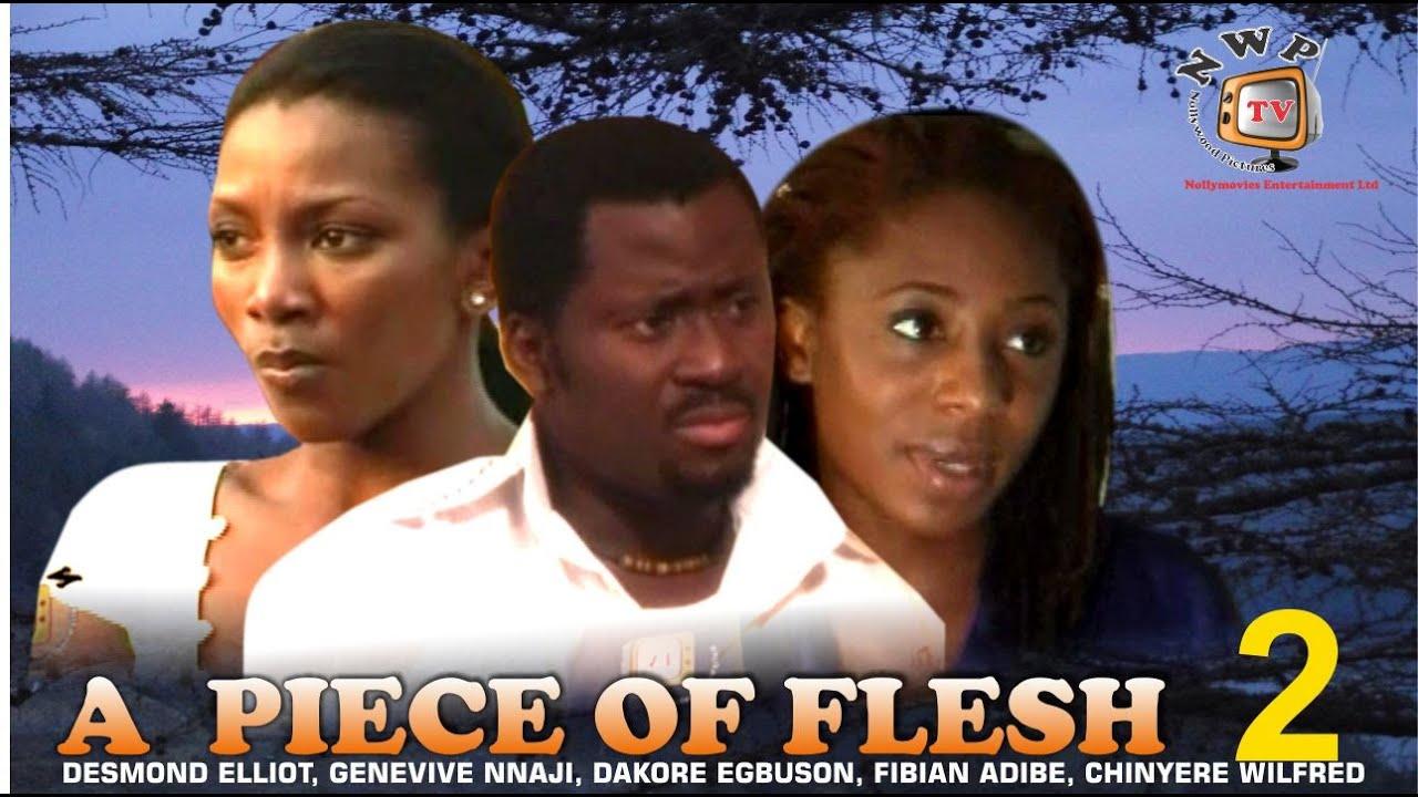 Download A Piece of Flesh 2  - Nigerian Nollywood Movie