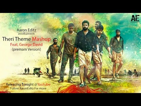 Theri Theme Feat George David (Premam Version) /Nivin_pauly/Anirudh/Vedhalam