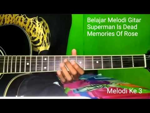 Belajar Melodi Gitar Superman Is Dead Memories Of Rose