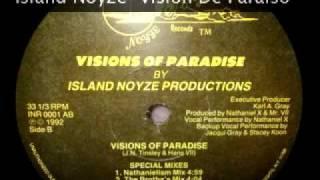 """Island Noyze """"Vision De Paraiso"""" 1992"""