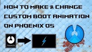 Comment Faire & Changement de Démarrage Personnalisée d'Animation sur Phoenix OS